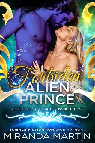 Forbidden Alien Prince (The Alva, #2; Celestial Mates)