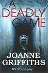 A Deadly Game by Joanne Griffiths