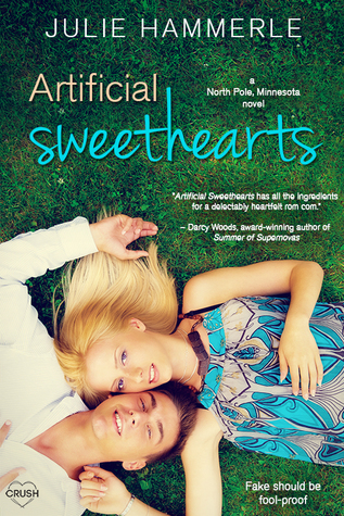 Artificial Sweethearts (North Pole Minnesota #2) by Julie Hammerle