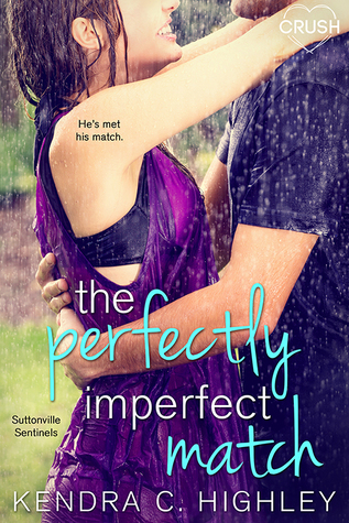 The Perfectly Imperfect Match  (Suttonville Sentinels, #3)
