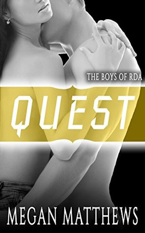 Quest (The Boys of RDA, #4)