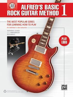 Alfred's Basic Rock Guitar Method, Bk 1: The Most Popular Series for Learning How to Play