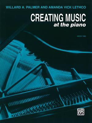 Creating Music at the Piano Lesson Book, Bk 2
