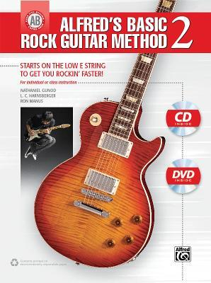 Alfred's Basic Rock Guitar Method, Bk 2: Starts on the Low E String to Get You Rockin' Faster, Book, CD & DVD