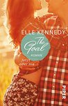 The Goal - Jetzt oder nie by Elle Kennedy