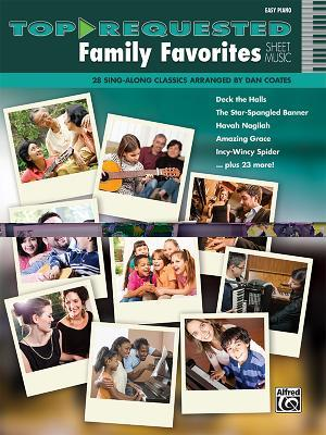 Top-Requested Family Favorites Sheet Music: 28 Sing-Along Classics