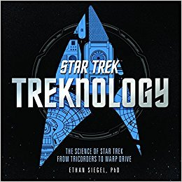 Treknology: The Science of Star Trek from Tricorders to Warp Drive