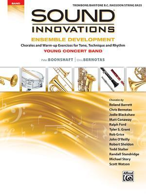Sound Innovations for Concert Band -- Ensemble Development for Young Concert Band: Chorales and Warm-Up Exercises for Tone, Technique, and Rhythm