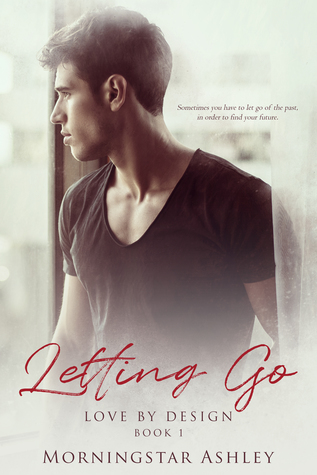 Book Review: Letting Go by Morningstar Ashley
