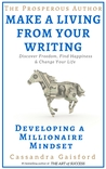 How to Make a Living With Your Writing: Developing A Millionaire Mindset (The Prosperous Author Series, #1)