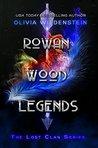 Rowan Wood Legends by Olivia Wildenstein