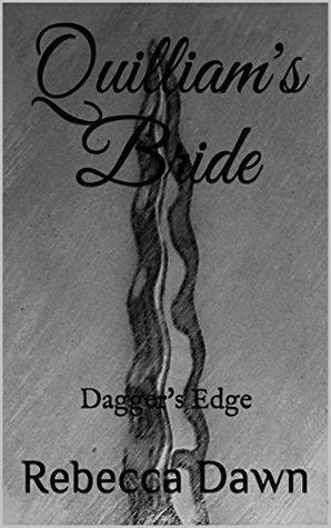 Quilliam's Bride: Dagger's Edge