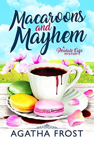 Macarons and Mayhem (Peridale Cafe Mystery #7)
