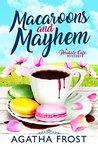 Macarons and Mayhem (Peridale Cafe Mystery #7)