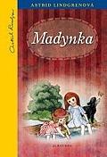 Madynka by Astrid Lindgren