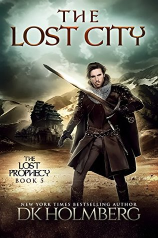 The Lost City (The Lost Prophecy, #5)