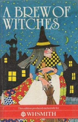 A Brew Of Witches (Secret Witch / Holiday Witch / Grimblegraw And The Wuthering Witch / Gemma And The Witch )