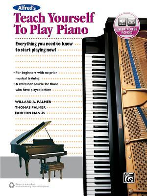 Alfred's Teach Yourself to Play Piano: Everything You Need to Know to Start Playing Now!, Book & Online Audio