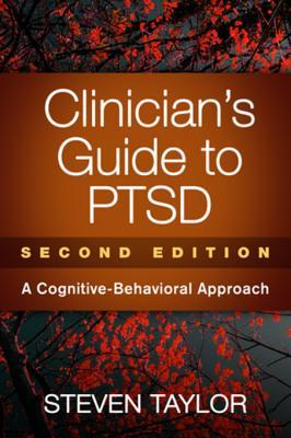 Clinician's Guide to Ptsd, Second Edition: A Cognitive-Behavioral Approach