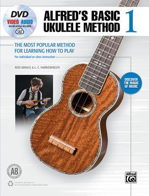 Alfred's Basic Ukulele Method 1: The Most Popular Method for Learning How to Play, Book, DVD & Online Audio & Video