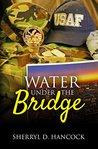 Water under the Bridge (WeHo, #6)