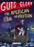 Guts & Glory: The American ...