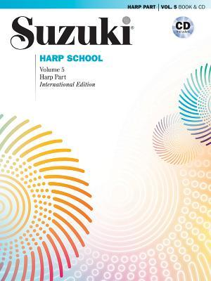 Suzuki Harp School, Vol 5: Harp Part, Book & CD