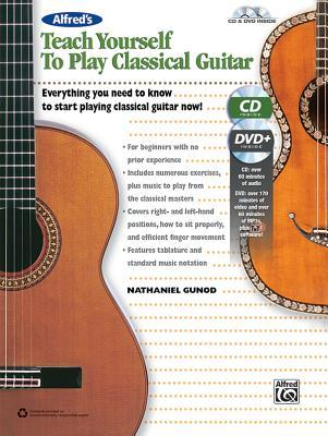Alfred's Teach Yourself to Play Classical Guitar: Everything You Need to Know to Start Playing Classical Guitar Now!, Book, CD & DVD