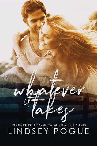 Whatever It Takes (Saratoga Falls Love Story, #1)