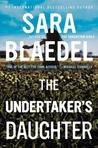 The Undertaker's Daughter by Sara Blaedel