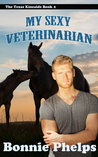 My Sexy Veterinarian (The Texas Kincaids #2)