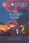 The Moonlight Meeting: The Nocturnals
