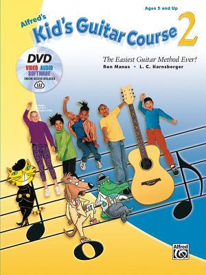 Alfred's Kid's Guitar Course 2: The Easiest Guitar Method Ever!, Book, DVD & Online Audio, Video & Software