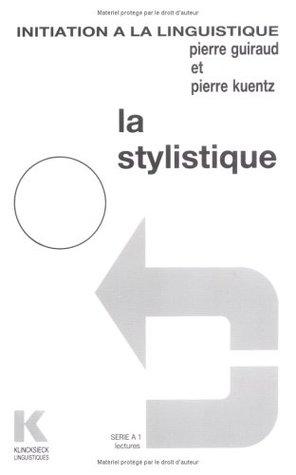 La stylistique : lectures