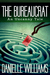 The Bureaucrat: An Uncanny ...