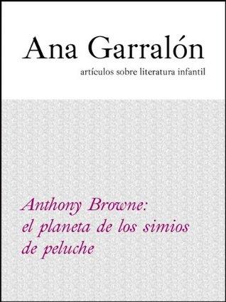 Anthony Browne: el planeta de los simios de peluche (Artículo)
