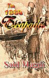 The 1869 Escapades