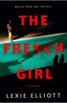The French Girl by Lexie Elliott