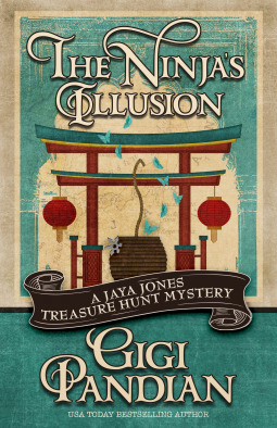 The Ninja's Illusion (Jaya Jones Treasure Hunt Mystery, #5)