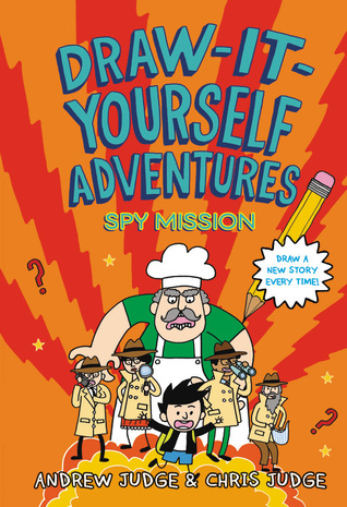 Draw it yourself adventures spy mission by andrew judge 32940885 solutioingenieria Choice Image