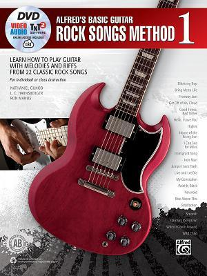 Alfred's Basic Guitar Rock Songs Method, Bk 1: Learn How to Play Guitar with Melodies and Riffs from 22 Classic Rock Songs, Book, DVD & Online Audio, Video & Software