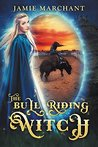 The Bull Riding Witch