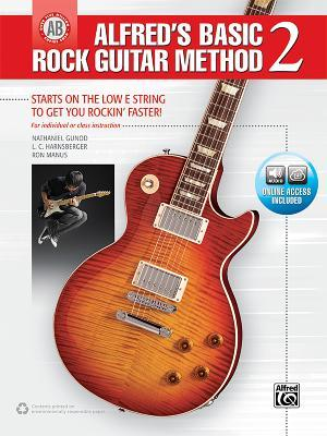 Alfred's Basic Rock Guitar Method, Bk 2: The Most Popular Series for Learning How to Play, Book & Online Audio