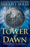 Tower of Dawn (Throne of Glass, #6) by Sarah J. Maas