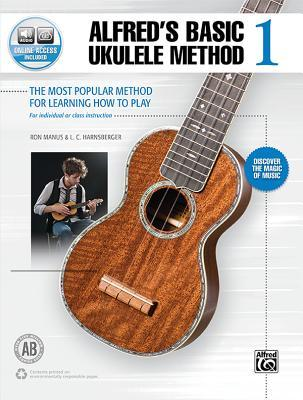 Alfred's Basic Ukulele Method 1: The Most Popular Method for Learning How to Play, Book & Online Audio
