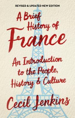 a-brief-history-of-france-revised-and-updated