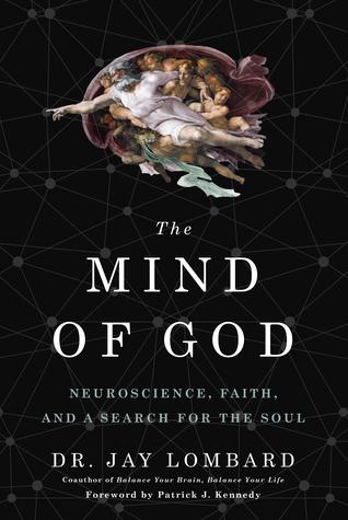 The mind of god neuroscience faith and a search for the soul by the mind of god neuroscience faith and a search for the soul by jay lombard fandeluxe Images