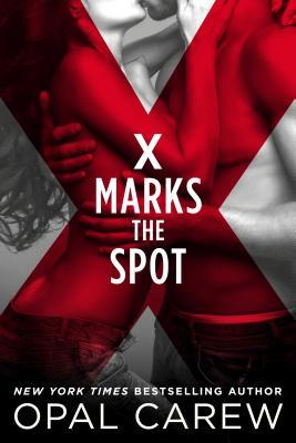 X Marks the Spot (Opal Carew)