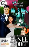 Mr. & Mrs. Shift by Renee George