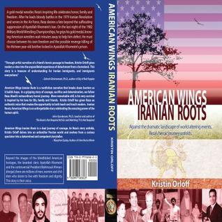 American Wings, Iranian Roots: A Unique Non-Fiction Narrative